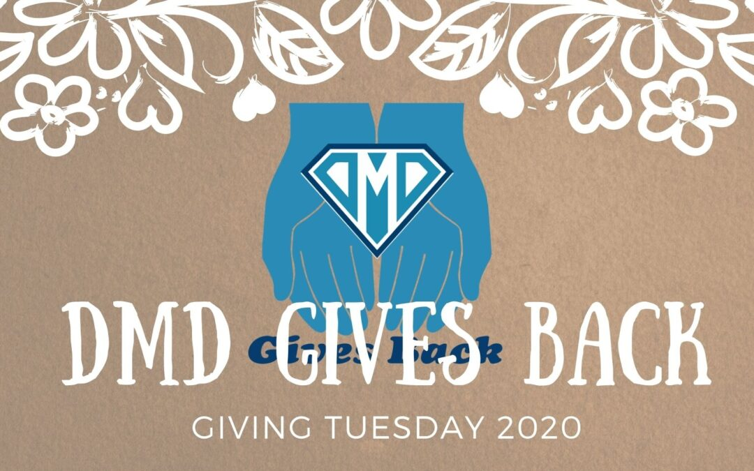DMD Gives Back on #GivingTuesday 2020