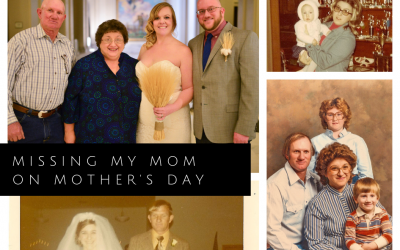 Missing my Mom on Mother's Day
