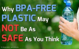 Is BPA Free Plastic safe?
