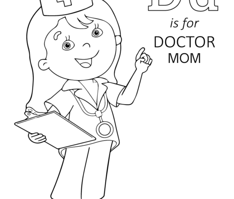 D is for Doctor Mom – Coloring Page